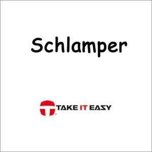 weiter zu take it easy schlamper